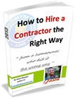 How to Hire a Contractor the Right Way - From a new homeowner who did it the wrong way.